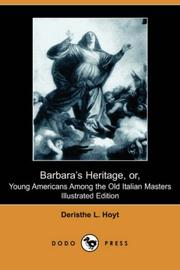 Cover of: Barbara's Heritage or Young Americans Among the Old Italian Masters