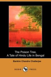 Cover of: The Poison Tree, A Tale of Hindu Life in Bengal