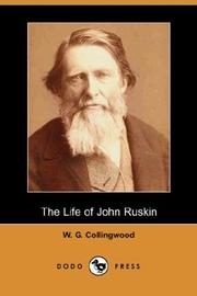 Cover of: The life of John Ruskin