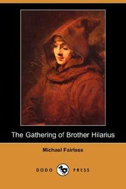 Cover of: The Gathering of Brother Hilarius