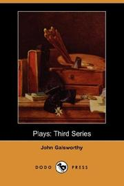 Cover of: Plays by John Galsworthy