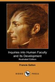 Cover of: Inquiries into Human Faculty and Its Development