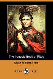 Cover of: The Iroquois Book of Rites (Dodo Press) | Horatio Emmons Hale