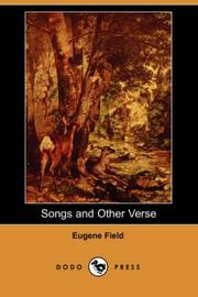 Cover of: Songs and Other Verse (Dodo Press) | Eugene Field