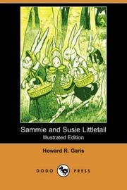 Cover of: Sammie and Susie Littletail (Illustrated Edition) (Dodo Press) | Howard Roger Garis