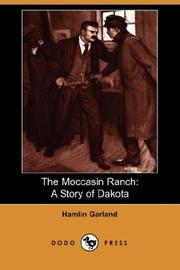 Cover of: The Moccasin Ranch: a story of Dakota