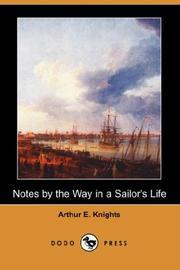 Cover of: Notes by the Way in a Sailor's Life
