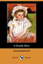 A Double Story by George MacDonald