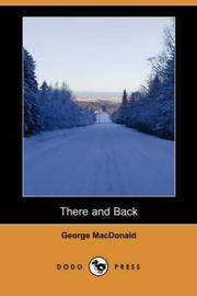 Cover of: There and Back (Dodo Press) | George MacDonald