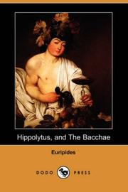Cover of: Hippolytus The Bacchae