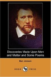 Cover of: Discoveries made upon Men and Matter and Some Poems