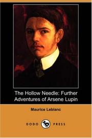 Cover of: The Hollow Needle: Further Adventures of Arsene Lupin