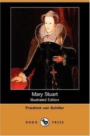 Cover of: Mary Stuart (Illustrated Edition) (Dodo Press) by Friedrich Schiller