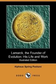 Cover of: Lamarck, the Founder of Evolution