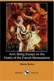 Cover of: Avril: being essays on the poetry of the French renaissance