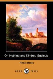 Cover of: On Nothing and Kindred Subjects (Dodo Press) | Hilaire Belloc