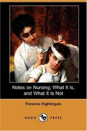 Cover of: Notes on Nursing What It Is, and What It Is Not
