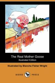 The Real Mother Goose by Blanche Fisher Wright