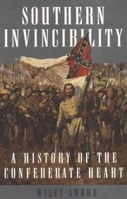 Cover of: Southern Invincibility: a history of the Confederate heart