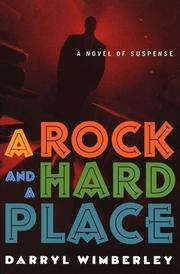 Cover of: A rock and a hard place | Darryl Wimberley