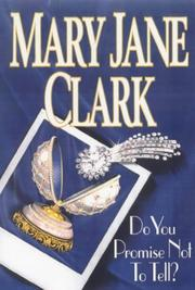 Cover of: Do you promise not to tell? | Mary Jane Behrends Clark