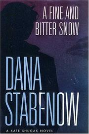 Cover of: A fine and bitter snow: a Kate Shugak novel