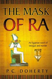 Cover of: The mask of Ra | P. C. Doherty