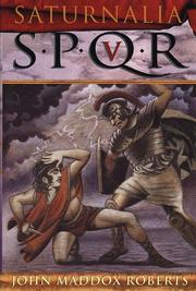 Cover of: SPQR V: Saturnalia