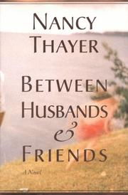 Cover of: Between husbands and friends: A Novel
