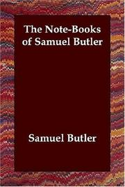 Cover of: The Note-Books of Samuel Butler | Samuel Butler