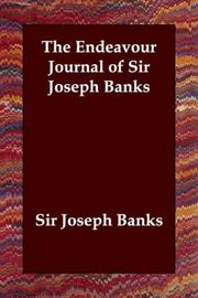 Cover of: The Endeavour Journal of Sir Joseph Banks