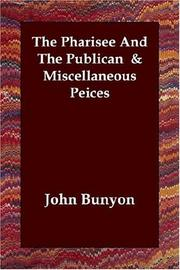 Cover of: The Pharisee And The Publican  & Miscellaneous Peices | John Bunyan