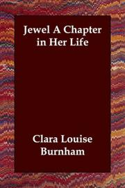 Cover of: Jewel A Chapter in Her Life | Clara Louise Burnham