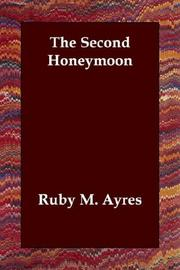 Cover of: The Second Honeymoon | Ruby M. Ayres