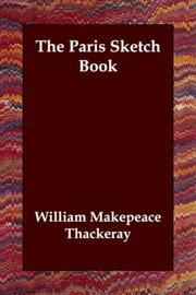 Cover of: The Paris Sketch Book | William Makepeace Thackeray