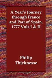 Cover of: A Year's Journey through France and Part of Spain, 1777 Vols I & II