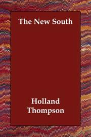 The New South by Holland Thompson