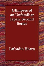 Cover of: Glimpses of an Unfamiliar Japan, Second Series