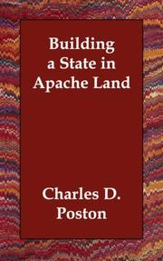 Cover of: Building a State in Apache Land | Charles D. Poston