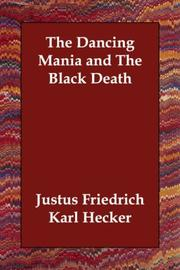 Cover of: The Dancing Mania and The Black Death