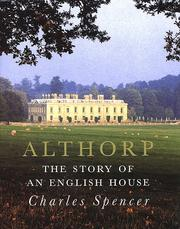 Althorp by Charles Spencer, Earl Spencer