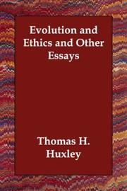 Cover of: Evolution and Ethics and Other Essays