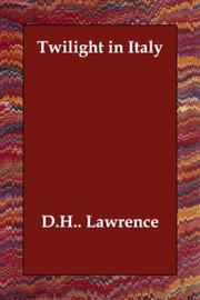 Cover of: Twilight in Italy | D. H. Lawrence