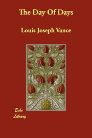Cover of: The Day Of Days | Louis Joseph Vance