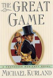 Cover of: The great game: a Professor Moriarty novel