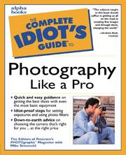 Cover of: The complete idiot's guide to photography like a pro