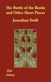 Cover of: The Battle of the Books and Other Short Pieces | Jonathan Swift
