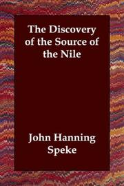 Cover of: The discovery of the source of the Nile