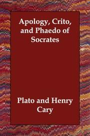 Cover of: Apology, Crito, and Phaedo of Socrates
