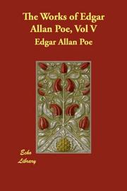 Cover of: The Works of Edgar Allan Poe, Vol. V